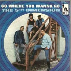 Image result for go where you wanna go fifth dimension pictures