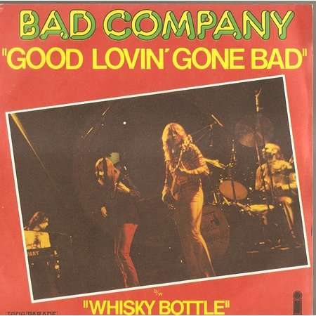 good lovin gone bad bad company 7 sp 売り手