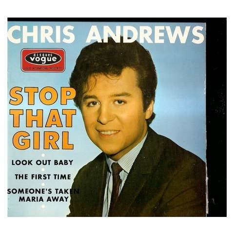 chris andrews stop that girl