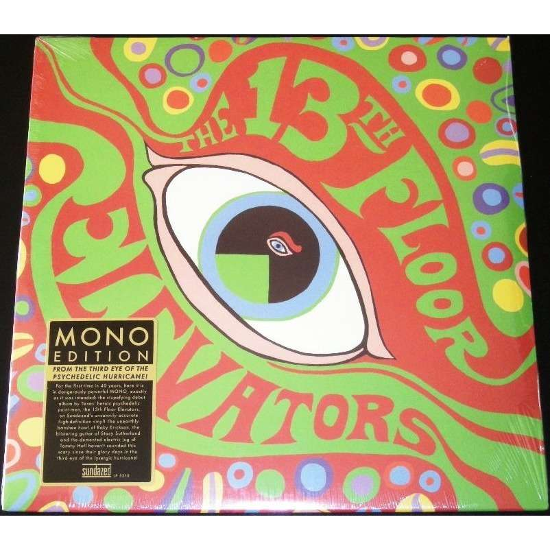 The psychedelic sounds of the 13th floor elevators mono for 13th floor elevators singles box set