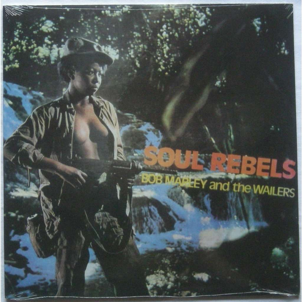 Soul Rebels By Bob Marley Amp The Wailers Lp With
