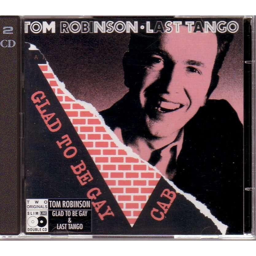 TOM ROBINSON LAST TANGO / GLAD TO BE GAY