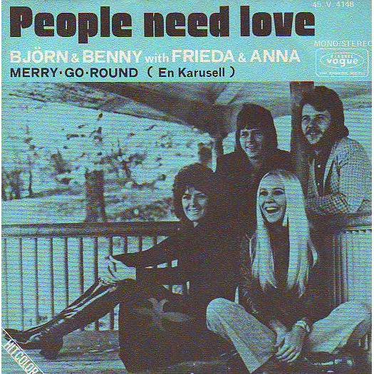 ABBA BJORN & BENNY WITH FRIDA & ANNA PEOPLE NEED LOVE