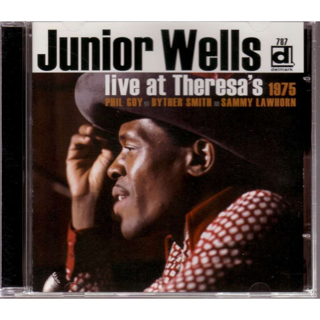 JUNIOR WELLS LIVE AT THERESA'S 1975  /  PHIL GUY-BYTHER SMITH-SAMMY LAWHORN