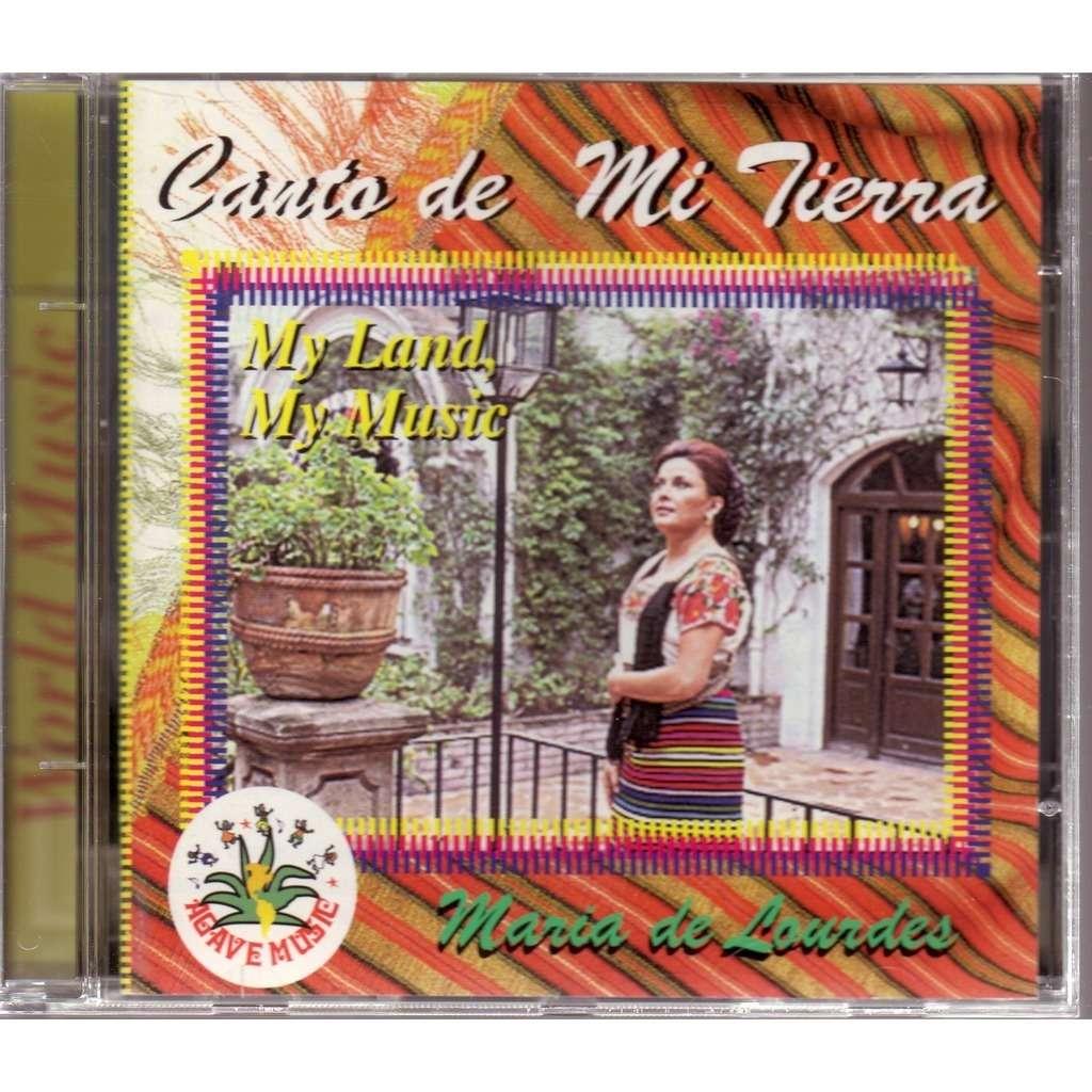 MARIA DE LOURDES CANTO DE MI TIERRA