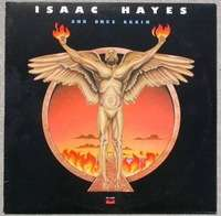 isaac hayes and once again