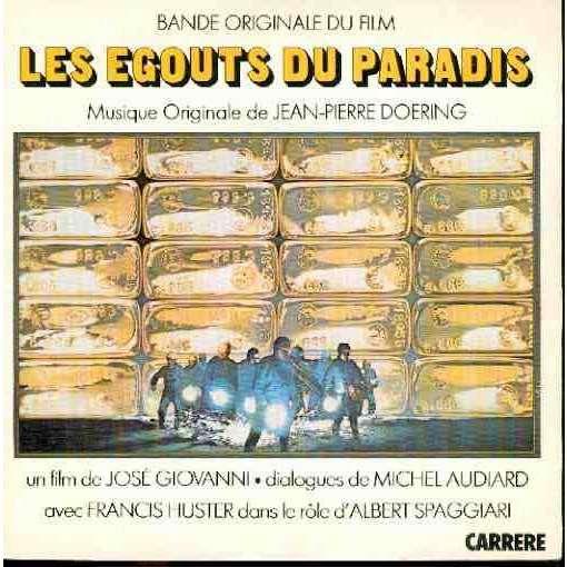 JEAN PIERRE DOERING LES EGOUTS DU PARADIS les egouts du paradis (theme du film / depart de 68 /