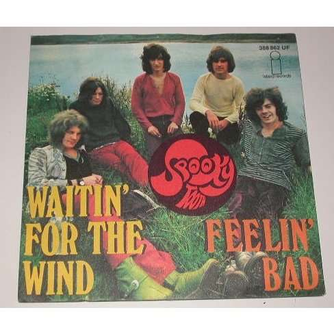 spooky tooth Waitin' for the wind / Feelin' bad