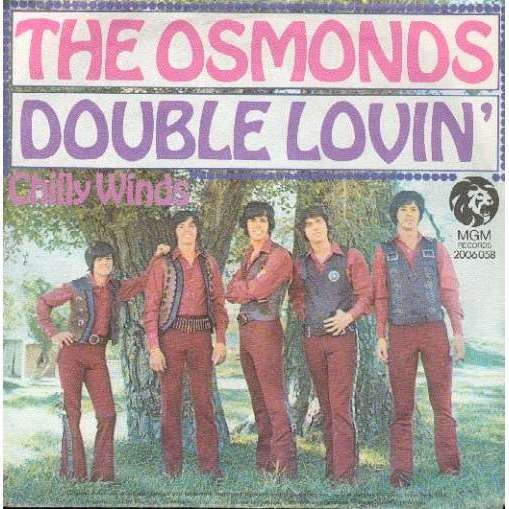 THE OSMONDS DOUBLE LOVIN' / CHILLY WIND