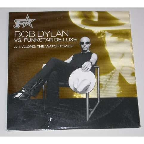 funkstar vs Bob Dylan All Along The Watchtower (Radio) All Along The Watchtower (E