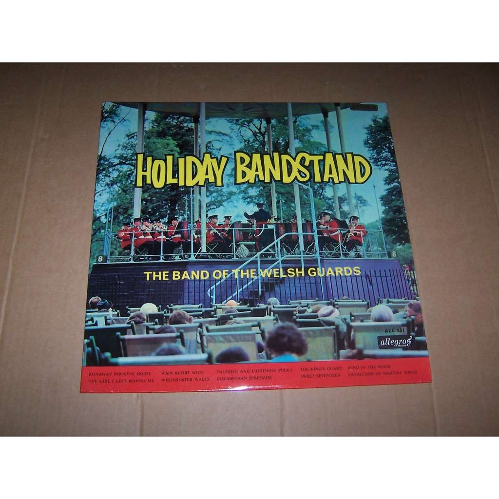 BAND OF THE WELSH GUARDS HOLIDAY BANDSTAND