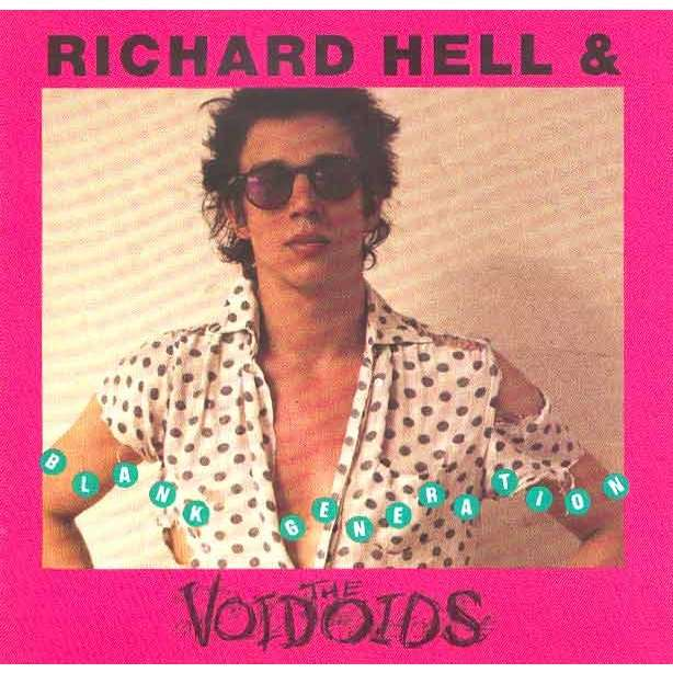 Blank Generation By Richard Hell Amp The Voidoids Cd With