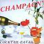 CHAMPAGN' - COCKTAIL LAVAX - LP