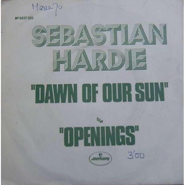 Sebastian Hardie Dawn Of Our Sun / Openings (Promo Copy)