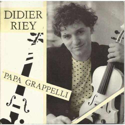 Didier Riey Papa Grappelli + Instrumental