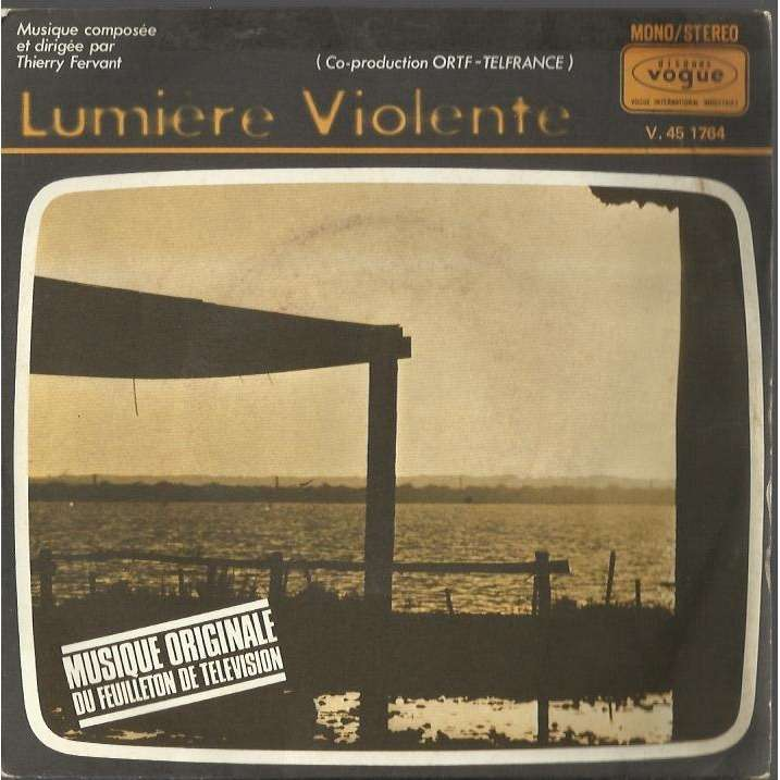 Thierry Fervant Générique (Luz Violenta) / Puerto Perez Samba (Lumière Violente Soundtrack)