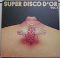 MOON BIRDS - AMADEO - JEAN LUC DRION.... - Super Disco d'Or Vol.2 - LP