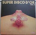 MOON BIRDS - AMADEO - JEAN LUC DRION.... - Super Disco d'Or Vol.2 - LP