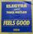 Electra & Tara Butler (Falsini - Cossa) - Feels Good 3:50 / Feels Good (instrumental) 3:28 - 7inch SP