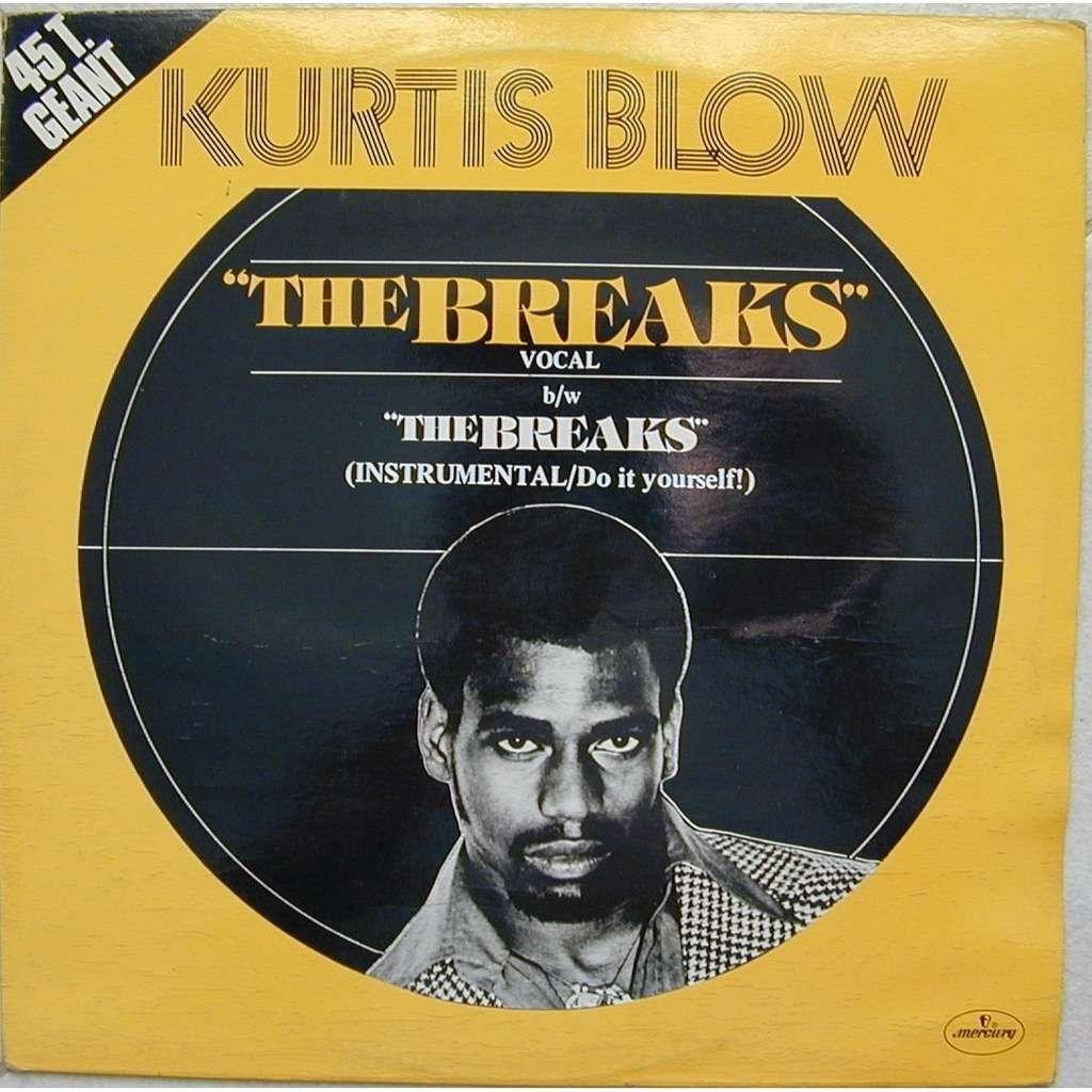 Kurtis Blow The Breaks