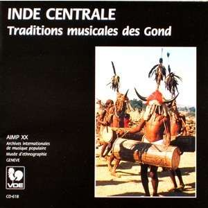 INDE • INDIA Traditions musicales des Gond