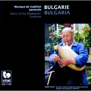 BULGARIE • BULGARIA Musique de tradition pastorale / Music of the Shepherds' Tradition
