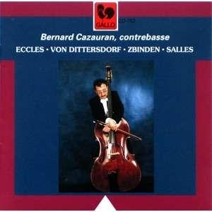 ECCLES – DITTERSDORF – ZBINDEN – SALLES Bernard Cazauran, contrebasse • Orchestre de Pau