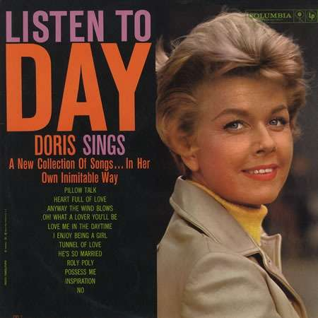 Doris Day Listen To Day: Doris Sings A New Collection Of Songs    In Her  Own Inimitable Way
