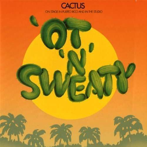 ot 'n' sweaty by CACTUS, CD with titounet44 - Ref:114041008