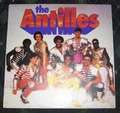 THE ANTILLES - I'VE GOT TO HAVE YOU - LP