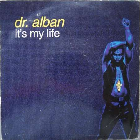 It S My Life By Dr Alban Sp With Vamachris Ref 114854191