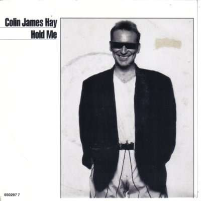 Colin James Hay Hold me - Home sweet home