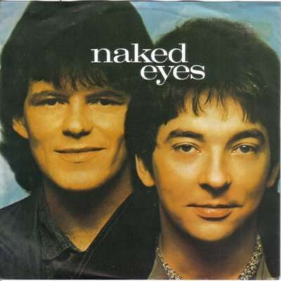 Naked eyes ( what ) In the name of love - Two heads together