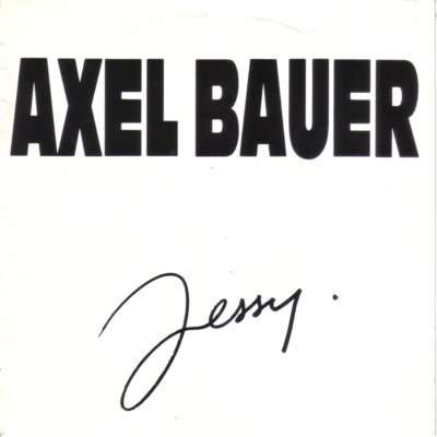 Axel Bauer Jessy - Le tunnel