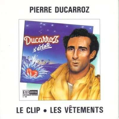 Pierre Ducarroz Le clip - Les vêtements