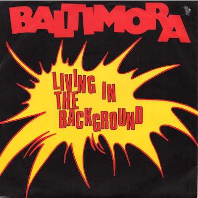 Baltimora Living in the background - Running for your love