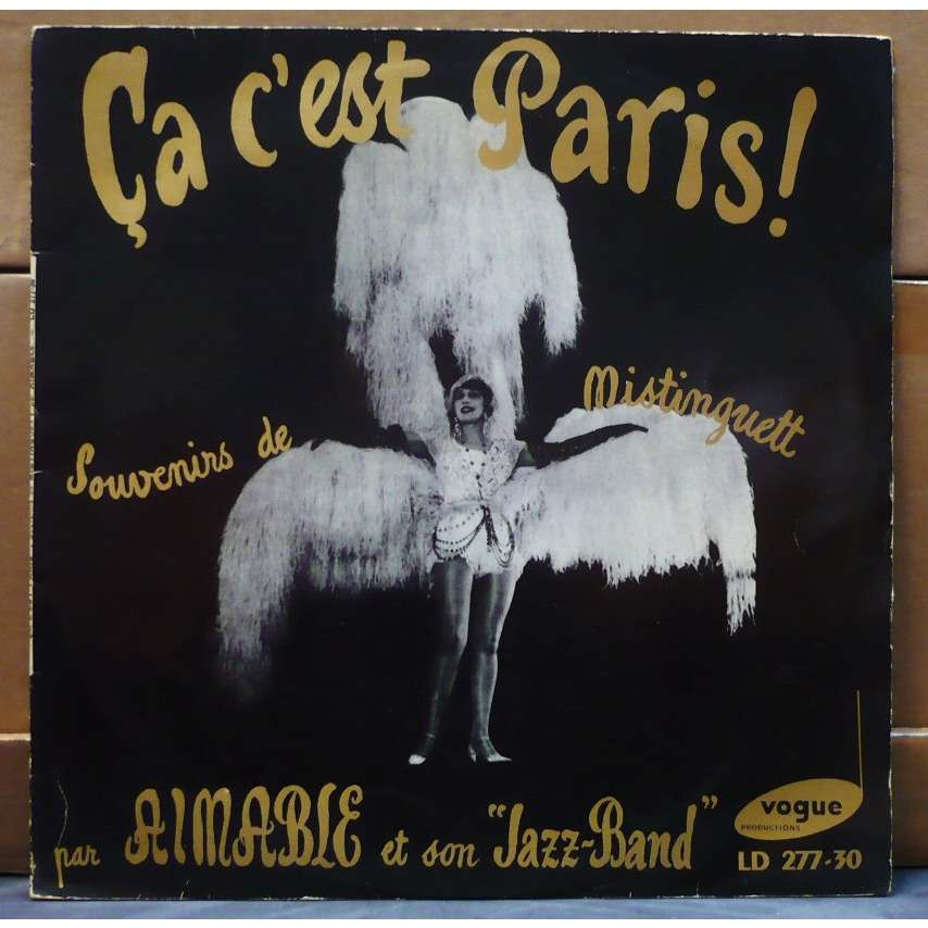 ca c 39 est paris souvenirs de mistinguett de aimable et son jazz band 33t chez vinyloffice. Black Bedroom Furniture Sets. Home Design Ideas