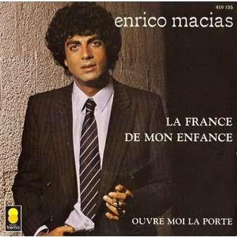 La france de mon enfance ouvre moi la porte de enrico macias sp chez vinylpassion ref 115192768 - Chanson de ouvre moi la porte ...