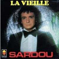MICHEL SARDOU la vieille / j' accuse
