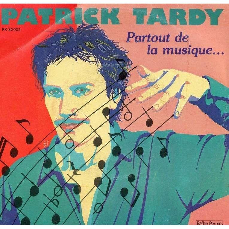 PATRICK TARDY PARTOUT DE LA MUSIQUE / canoé