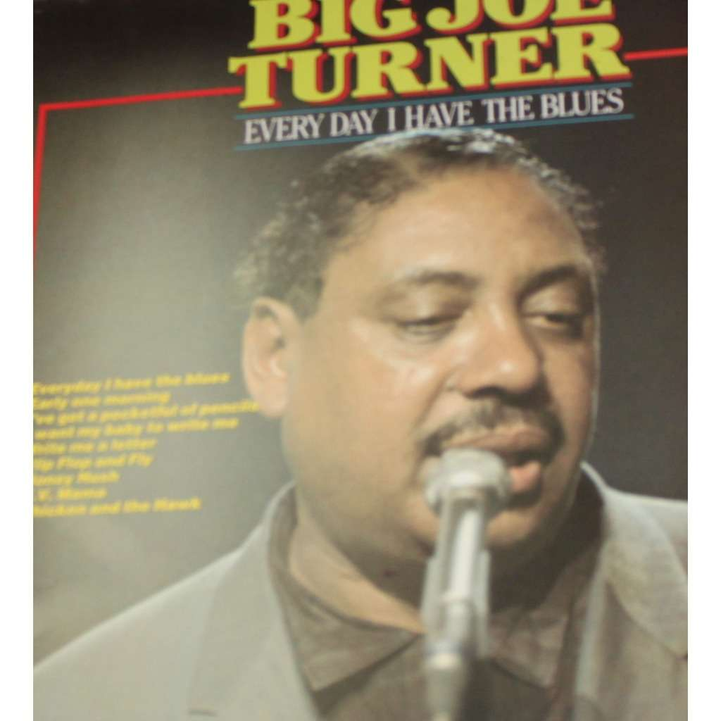 Close Big Joe Turner Every Day I Have The Blues Lp