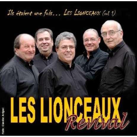 LES LIONCEAUX REVIVAL Ils étaient une fois... Les Lionceaux (vol.1)