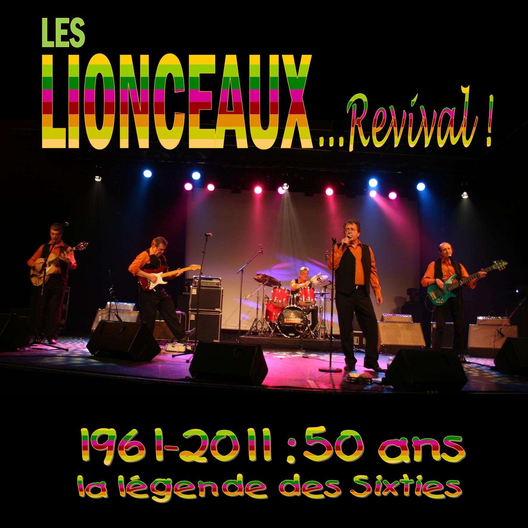 LES LIONCEAUX REVIVAL 1961 - 2011 : Les Lionceaux ont 50 ans !