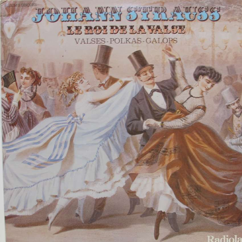 JOHANN STRAUSS le roi de la valse valses polkas galops