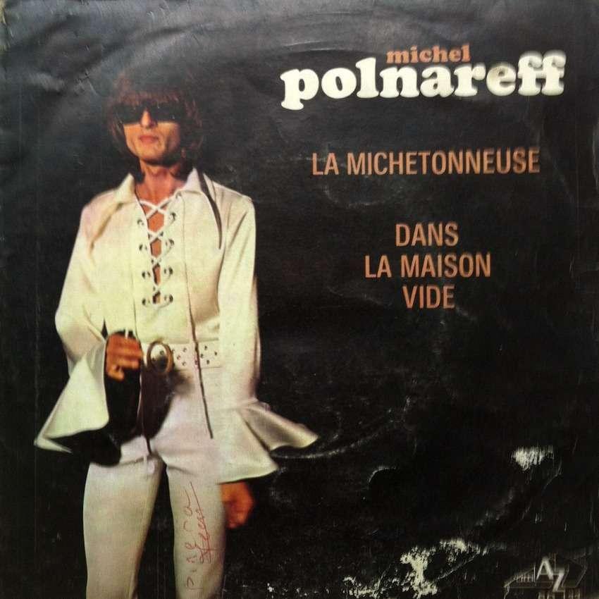 Michel Polnareff La michetonneuse - Dans la maison vide